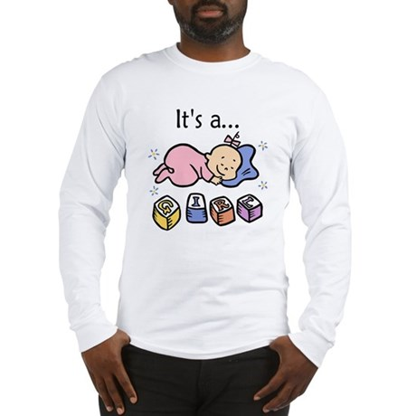 It's a Girl Long Sleeve T-Shirt