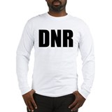 DNR  Long Sleeve T-Shirt