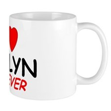 I Love Jaelyn Forever - Mug
