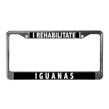 I Rehabilitate Iguanas License Plate Frame