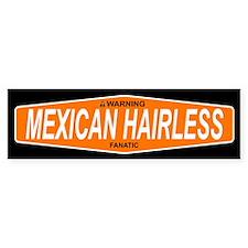 MEXICAN HAIRLESS Bumper Bumper Sticker