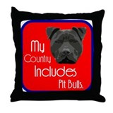 My Country Includes Pit Bulls Throw Pillow