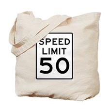 Speed Limit 50 MPH Tote Bag