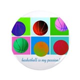 "Basketball is my passion! 3.5"" Button (100 pack)"