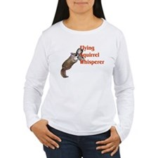 flying squirel whisperer T-Shirt