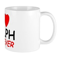 I Love Ralph Forever - Coffee Mug