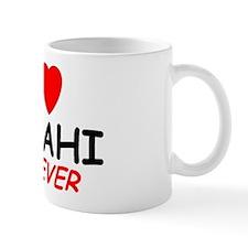 I Love Sarahi Forever - Mug