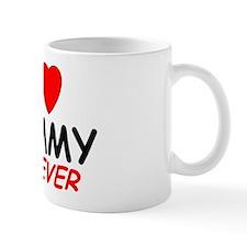 I Love Tammy Forever - Mug