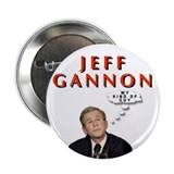 Jeff Gannon, President Bush's Kind Of Guy! Button