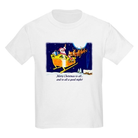 To All a Good Night Kids Light T-Shirt