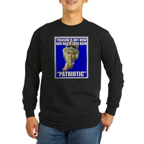 Treason Is Not Patriotic Long Sleeve Dark T-Shirt