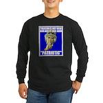 Treason Is Not Patriotic Long Sleeve Dark T-Shirt