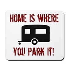 Home (Travel Trailer) Mousepad