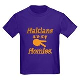 Haitians are my Homies T