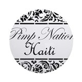 Pimp nation Haiti Ornament (Round)