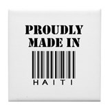Proudly made in Haiti Tile Coaster