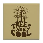 Trees Are Cool Tile Coaster