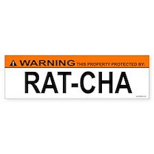 RAT-CHA Bumper Bumper Sticker