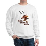 Run Turkey Run Thanksgiving Sweatshirt