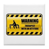 Warning Therapist Tile Coaster