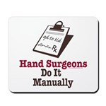 Funny Doctor Hand Surgeon Mousepad