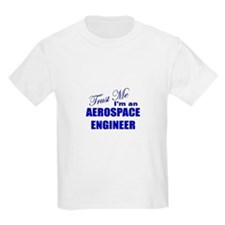 Trust Me I'm an Aerospace Eng T-Shirt