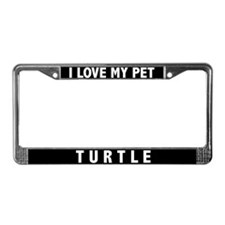 I Love My Pet Turtle License Plate Frame