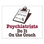 Funny Doctor Psychiatrist Small Poster
