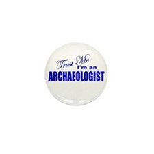 Trust Me I'm an Archaeologist Mini Button (10 pack