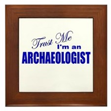 Trust Me I'm an Archaeologist Framed Tile