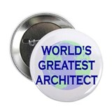 "World's Greatest Architect 2.25"" Button (10 pack)"