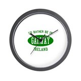 I'd Rather Be in Galway, Irel Wall Clock