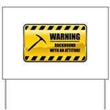Warning Rockhound Yard Sign