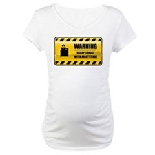 Warning Receptionist Shirt