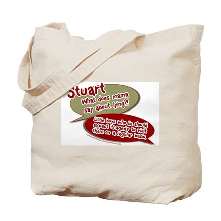 Stuart - What does mommy say. Tote Bag