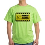 Warning Postal Worker T-Shirt