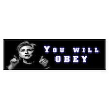 You Will Obey Bumper Bumper Sticker