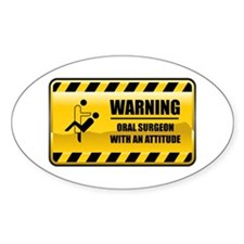 Warning Oral Surgeon Oval Decal