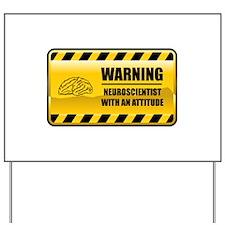 Warning Neuroscientist Yard Sign