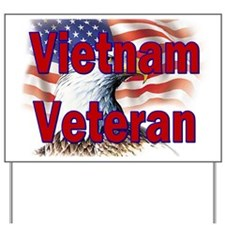 Vietnam Veteran Yard Sign