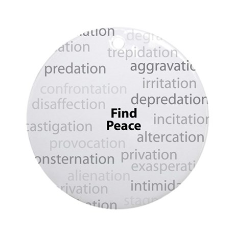 Find Peace Anti-War Ornament (Round)