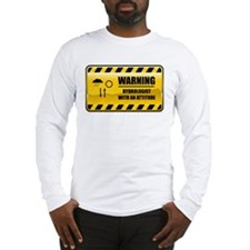 Warning Hydrologist Long Sleeve T-Shirt