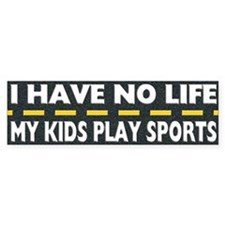 My Kids Play Sports Bumper Bumper Sticker