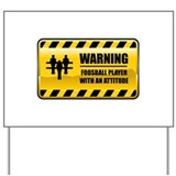 Warning Foosball Player Yard Sign