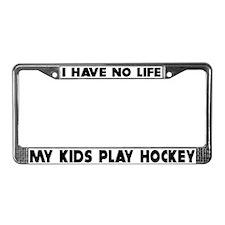 My Kids Play Hockey License Plate Frame