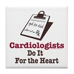 Funny Doctor Cardiologist Cardiology Tile Coaster