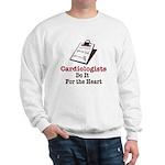Funny Doctor Cardiologist Cardiology Sweatshirt