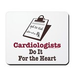 Funny Doctor Cardiologist Cardiology Mousepad