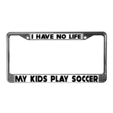 My Kids Play Soccer License Plate Frame