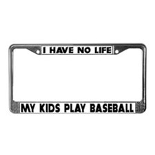 My Kids Play Baseball License Plate Frame